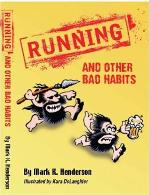 Running and Other Bad Habits